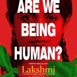 Lakshmi Movie is Being human and against 'Trafficking'