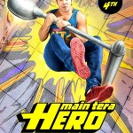 Watch Main Tera Hero Official Trailer