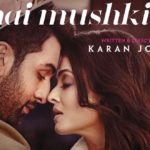 Aishwarya Rai and Ranbir Kapoor starrer Ae Dil Hai Mushkil first look