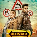 All is Well movie teaser poster announcing the release of trailer tomorrow on 1 july 2015