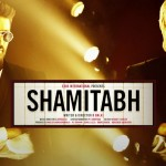 Shamitabh authentic audio trailer