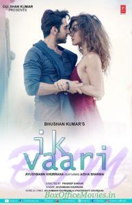 Ayushmann Khurrana IK VAARI video song poster