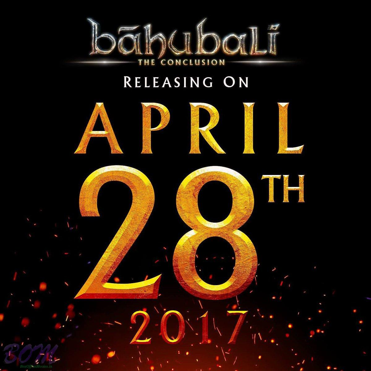 Bahubali 2 set to release on 28 April 2017