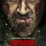 Bhoomi movie new poster starring bloody Sanjay Dutt