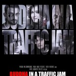 Buddha In A Traffic Jam movie Authentic Trailer