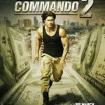 Vidtyut Jamwal starrer Commando 2 Movie Poster
