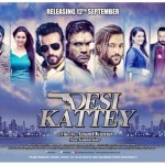 DESI KATTEY poster released on 17 August 2014 - movie release date is 12 September 2014