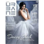 Daisy Shah cover girl for URBANE Magazine