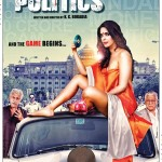 Dirty Politics movie poster is released recently showing Mallika Sherawat sitting half dressed on the top of the car while Naseeruddin Shah and Om Puri are standing just close to the car.
