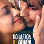 Do Lafzon Ki Kahani to release on 10 June 2016