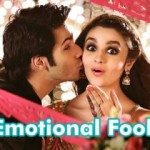 Emotional Fool song with lyrics – Humpty Sharma Ki Dulhania movie