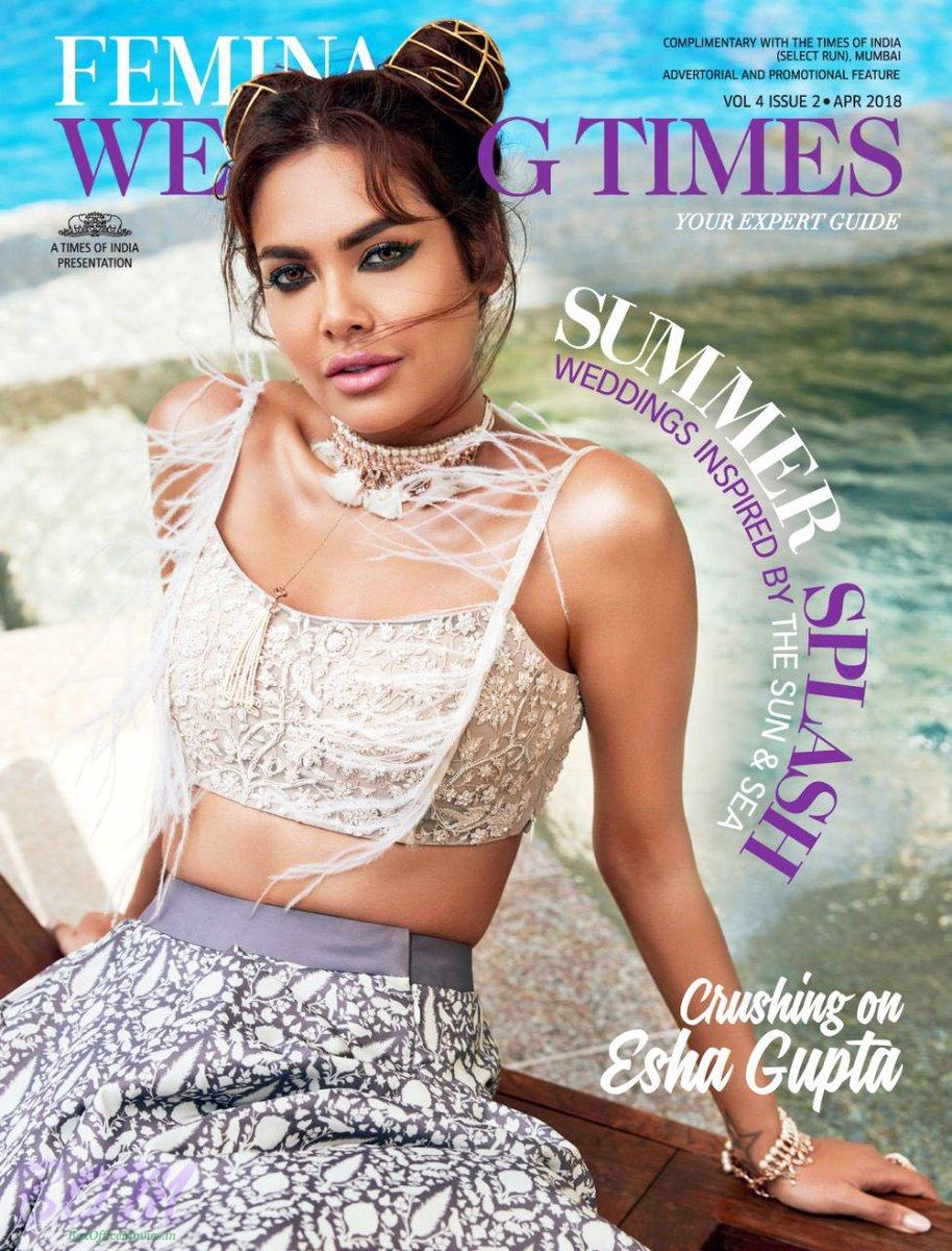 Esha Gupta cover girl for FEMINA Wedding Times Mag Apr 2018 issue