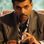 Karan Johar as in Bombay Velvet movie