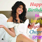 Happy Birthday to Priyanka Chopra