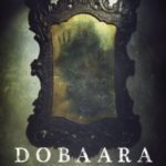 Huma Qureshi and Saqib Saleem starrer Dobaara movie poster