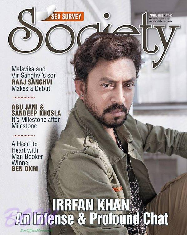 IRRFAN Khan cover page boy for SOCIETY Apr 2016 issue