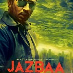 Jazbaa movie New Poster