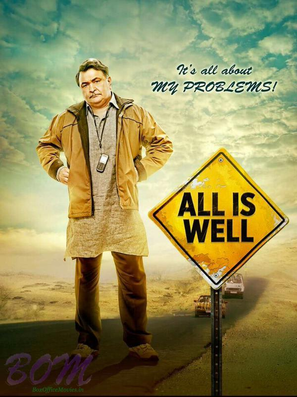 It's all about my problems poster of All is Well with Rishi Kapoor
