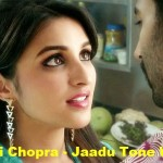 Jaadu Tone Waaliyan song with lyrics - Daawat-E-Ishq movie - Parineeti Chopra and Aditya Roy Kapur