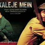 Kaleje Mein Jo Lag Jati full song with lyrics – Kya Dilli Kya Lahore movie