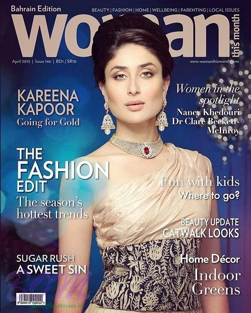 Kareena Kapoor Bollywood Cover girl for Woman Magazine April 2015 Issue