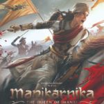 Manikarnika - The Queen Of Jhansi official first look poster