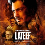 Nawazuddin Siddhiqi Lateef movie