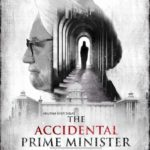 POSTER OF THE ACCIDENTAL PRIME MINISTER