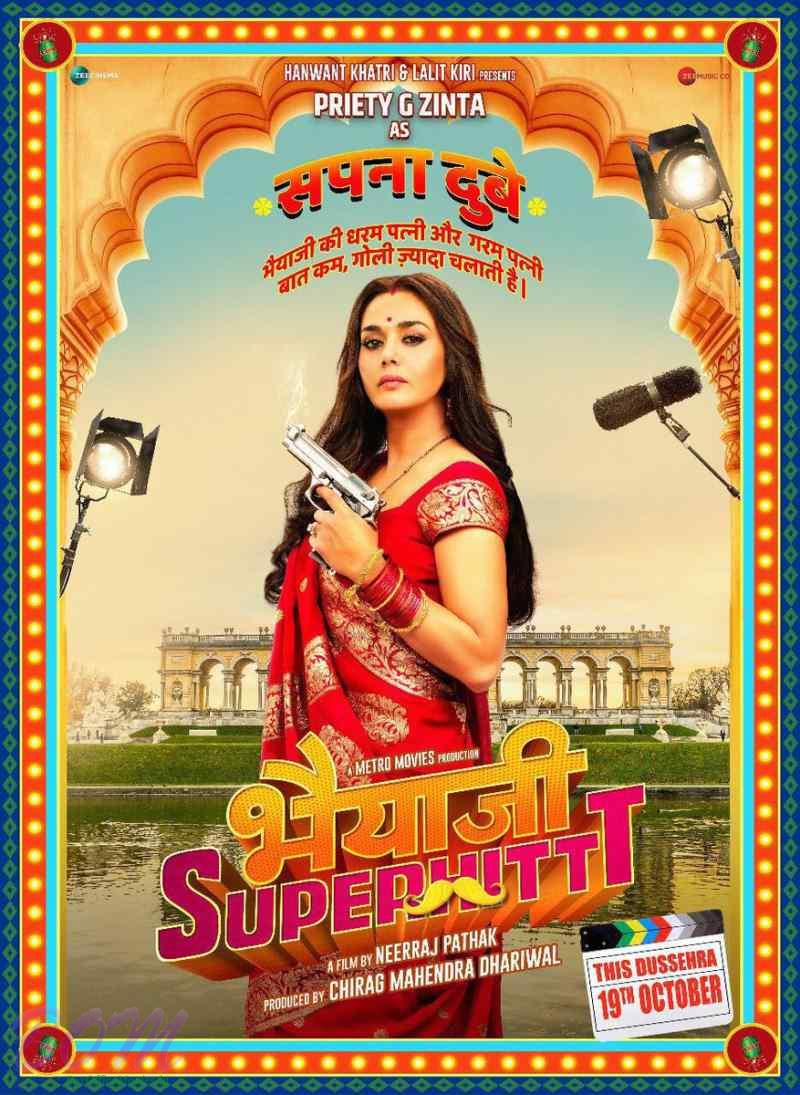 Preity G Zinta in the poster of Bhaiyyaji Superhit movie releasing on 19 Oct 2018.
