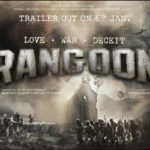 Rangoon movie trailer to be out on 6 Jan 2017
