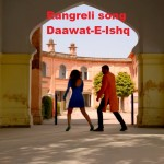 Rangreli song - Daawat-E-Ishq movie - Parineeti Chopra and Aditya Roy Kapur