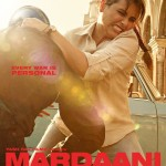 Rani Mukerji in the new high-voltage action packed poster of MARDAANI released on 22 July 2014