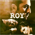 Roy movie poster starring Ranbir Kapoor, Arjun Rampal and Jacqueline Fernandez