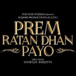 Prem Ratan Dhan Payo to start buzzing