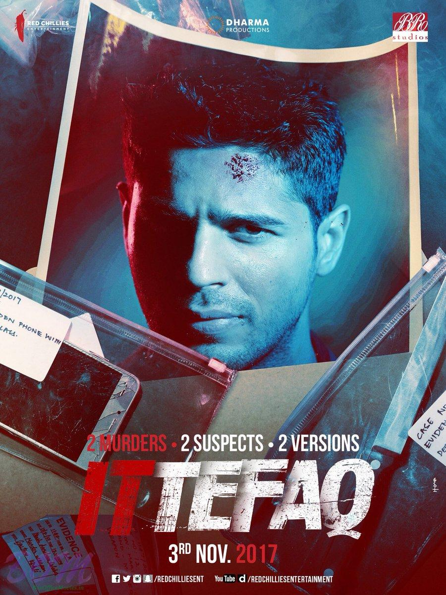 Sidharth Malhotra starrer ITTEFAQ movie poster
