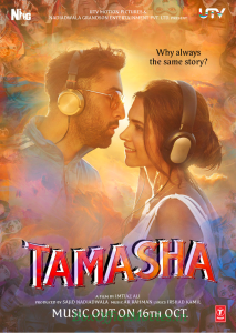 Tamasha poster on 6 Oct announcing music to be out on 16 Oct 15