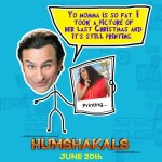 Thats kool stuff of Humshakals movie 'Yo Momma is so FAT. I Took a Picture of her last christmas and it's still printing'