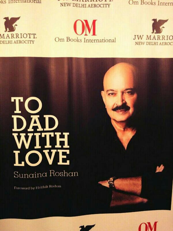 To Dad With Love Book Cover Page on Rakesh Roshan by Sunaina