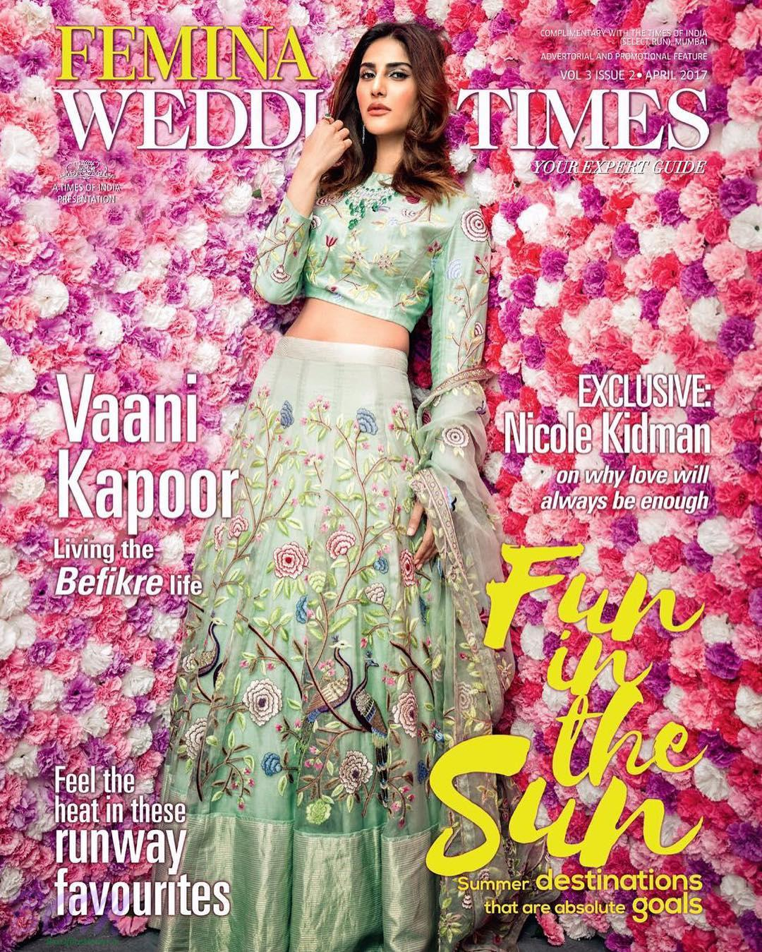 Vaani Kapoor cover girl for FEMINA Wedding Times April 2017 issue