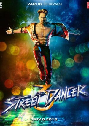 Varun Dhawan starrer First Look poster of Street Dancer 3D movie
