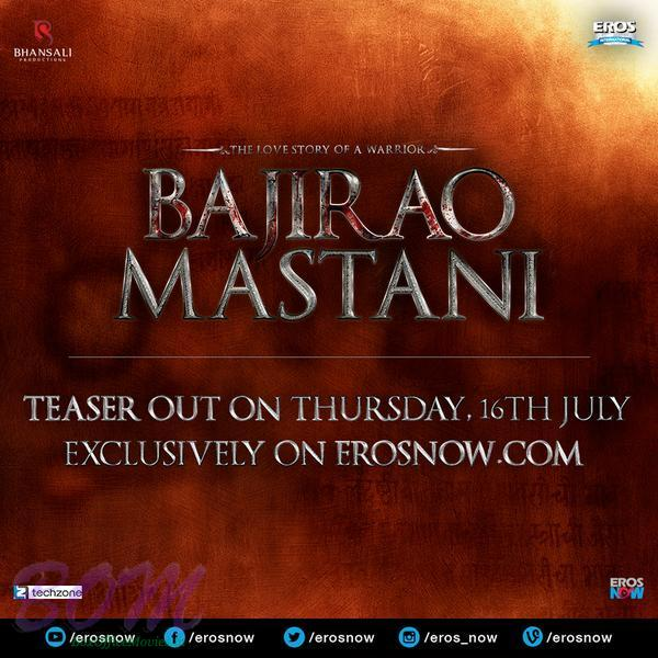 Another poster of Bajirao Mastani Teaser announcement
